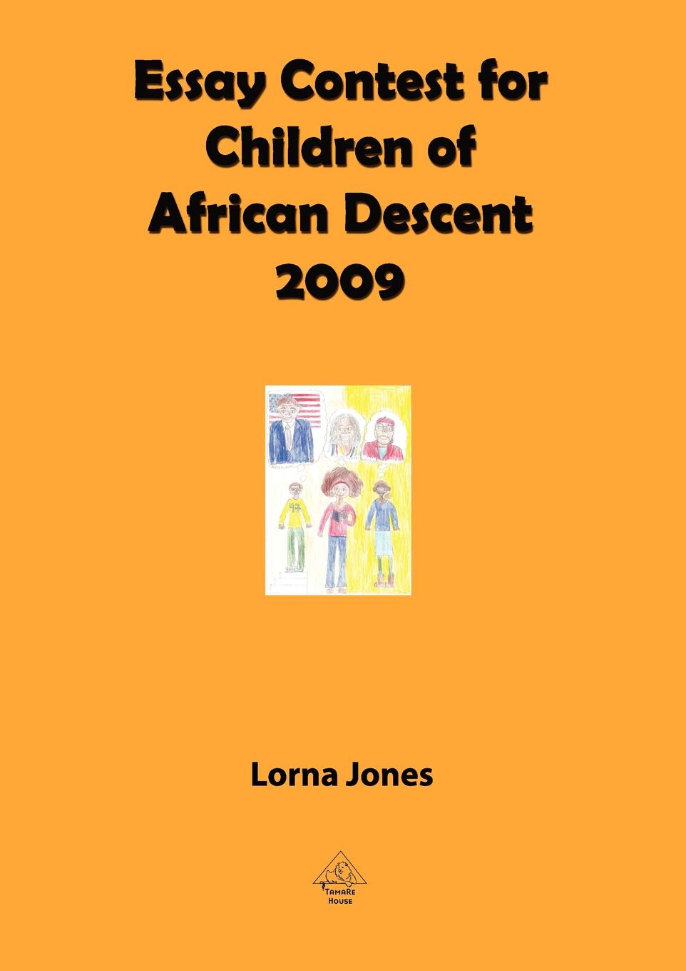 Essay Contest for Children of African Descent (2009)